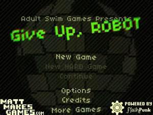 放弃吧,机器人 Give Up, Robot