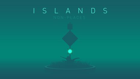 ISLANDS - Non-Places