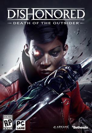 耻辱:界外魔之死 Dishonored: Death of the Outsider