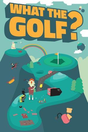 这啥高尔夫? WHAT THE GOLF?