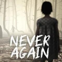 永远不再 Never Again