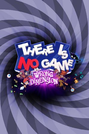 这儿没游戏:错误的维度 There Is No Game : Wrong Dimension