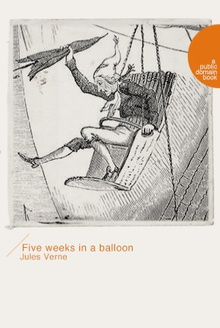 Five weeks in a balloon(气球上的五星期)