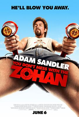 别惹佐汉 You Don't Mess with the Zohan