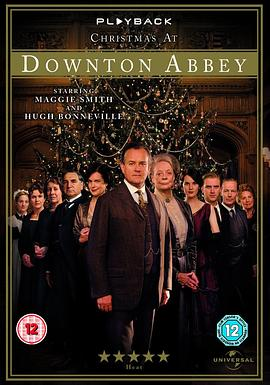 唐顿庄园:2011圣诞特别篇 Downton Abbey: Christmas at Downton Abbey