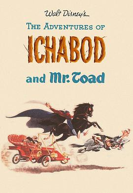 伊老师与小蟾蜍大历险 The Adventures of Ichabod and Mr. Toad