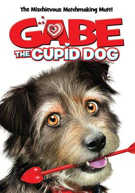 狗狗爱神 Gabe the Cupid Dog