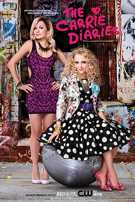 凯莉日记 第二季 The Carrie Diaries Season 2