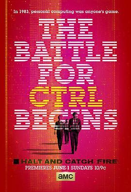 奔腾年代 第一季 Halt and Catch Fire Season 1