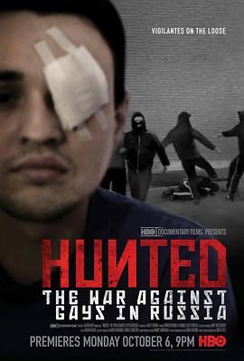 Hunted: The War Against Gays in Russia