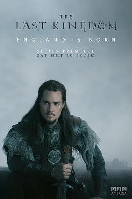 孤国春秋 第一季 The Last Kingdom Season 1