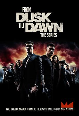 杀出个黎明 第三季 From Dusk Till Dawn: The Series Season 3