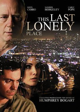 最后的孤寂之地 This Last Lonely Place