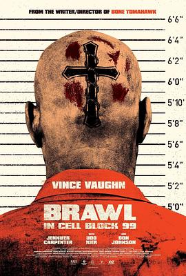 困斗99号囚室 Brawl in Cell Block 99