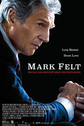 马克·费尔特:扳倒白宫之人 Mark Felt: The Man Who Brought Down the White House