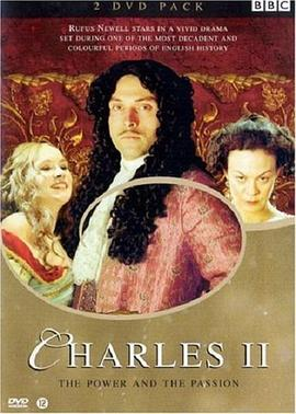 查理二世 Charles II: The Power & the Passion
