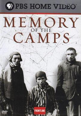 集中营记忆 Memory of the Camps