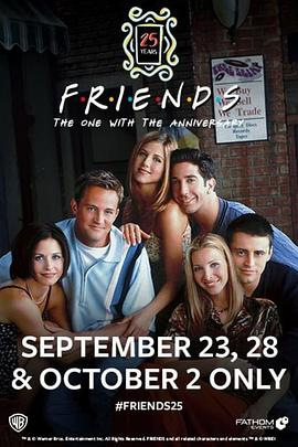 老友记25周年:周年纪念 Friends 25th: The One With The Anniversary