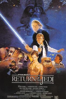 星球大战3:绝地归来 Star Wars: Episode VI - Return of the Jedi