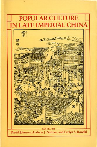 Popular Culture in Late Imperial China