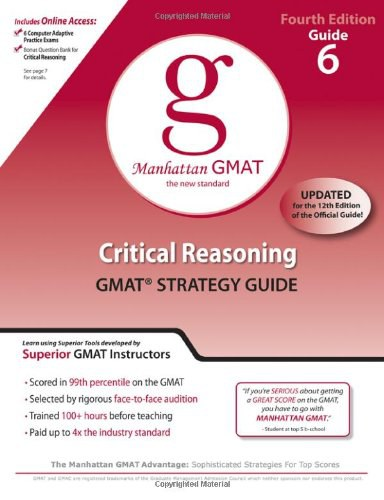 Critical Reasoning GMAT Strategy Guide, 4th Edition