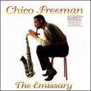 Chico Freeman - The Emissary
