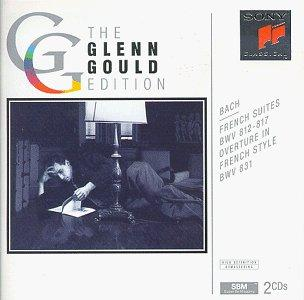 Glenn Gould Edition - Bach: French Suites, Overture