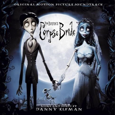 Danny Elfman - Tim Burton's Corpse Bride [Original Motion Picture Soundtrack]