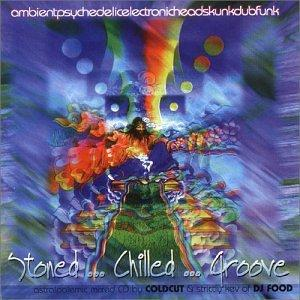 DJ Food... - Stoned...Chilled...Groove, astralpolemic mixed CD by Coldcut & strictley kev of DJ Food