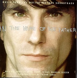 Original Soundtrack - In The Name Of The Father: Music From The Motion Picture Soundtrack