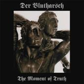 The Moment of Truth / Der Gott der Eisen wachsen ließ