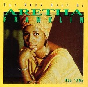 Aretha Franklin - The Very Best of Aretha Franklin: The 70's