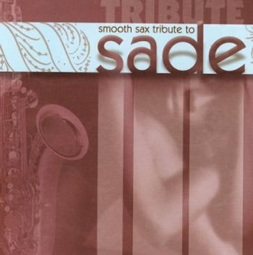 Smooth Sax Tribute to Sade