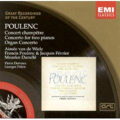 Poulenc: Concerto champêtre; Concerto for two pianos; Organ Concerto