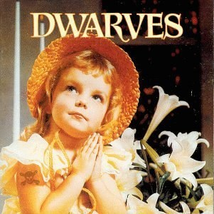 Dwarves - Thank Heaven For Little Girls/Sugarfix