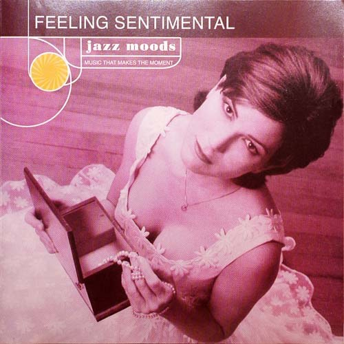 Jazz Moods-Feeling Sentimental