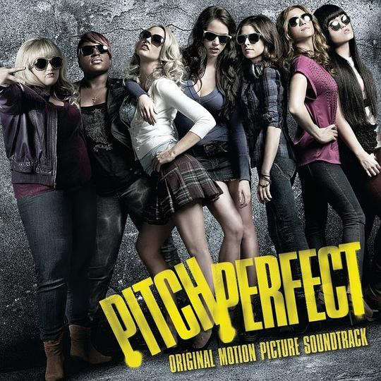Anna Kendrick... - Pitch Perfect (Original Motion Picture Soundtrack)