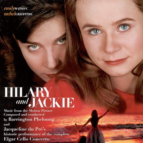 Jacqueline Du Pre - Hilary and Jackie