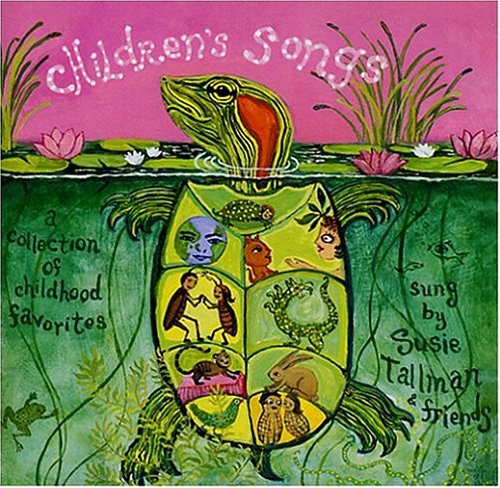 Susie Tallman - Children's Songs, A Collection of Childhood Favorites