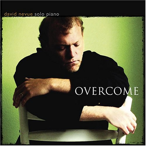 David nevue - Overcome