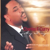 Charles F. Curry - My Prayer