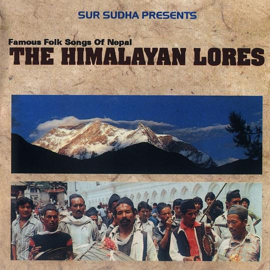 Famous Folk Songs of Nepal: The Himalayan Lores (15 Songs Version)