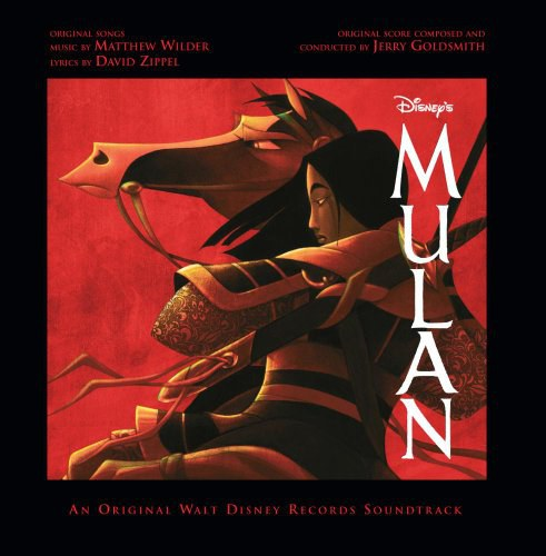 Matthew Wilder... - Mulan: An Original Walt Disney Records Soundtrack