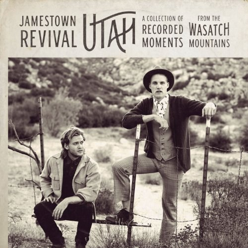 Jamestown Revival - Utah