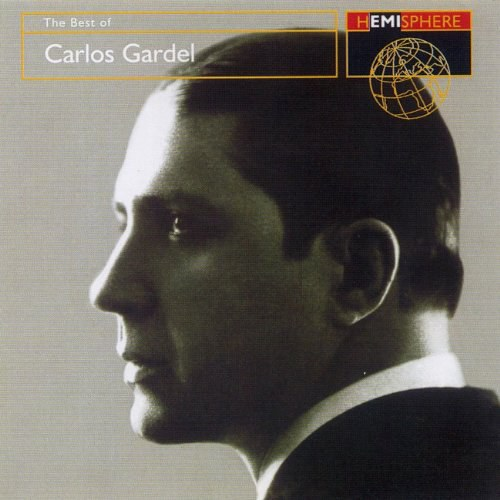 Carlos Gardel - The Best of Carlos Gardel