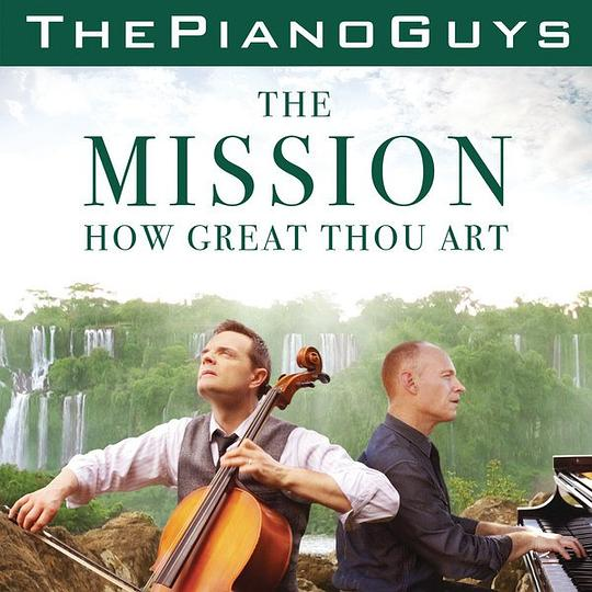 The Piano Guys - The Mission / How Great Thou Art
