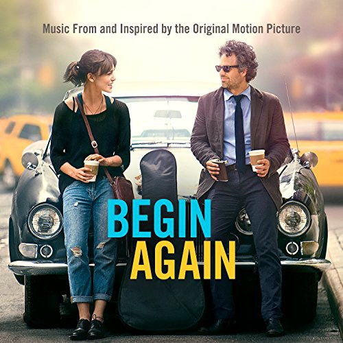 Various Artists - Begin Again: Music From & Inspired By The Original Motion Picture