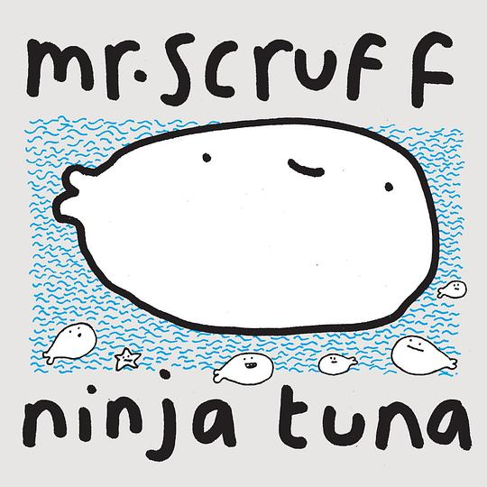 Mr. Scruff - Ninja Tuna