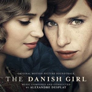 Alexandre Desplat - The Danish Girl (Original Soundtrack)