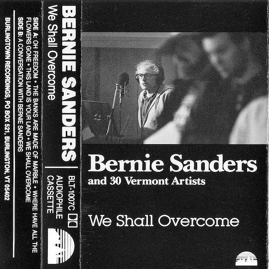 Bernie Sanders and Thirty Vermont Artists - We Shall Overcome